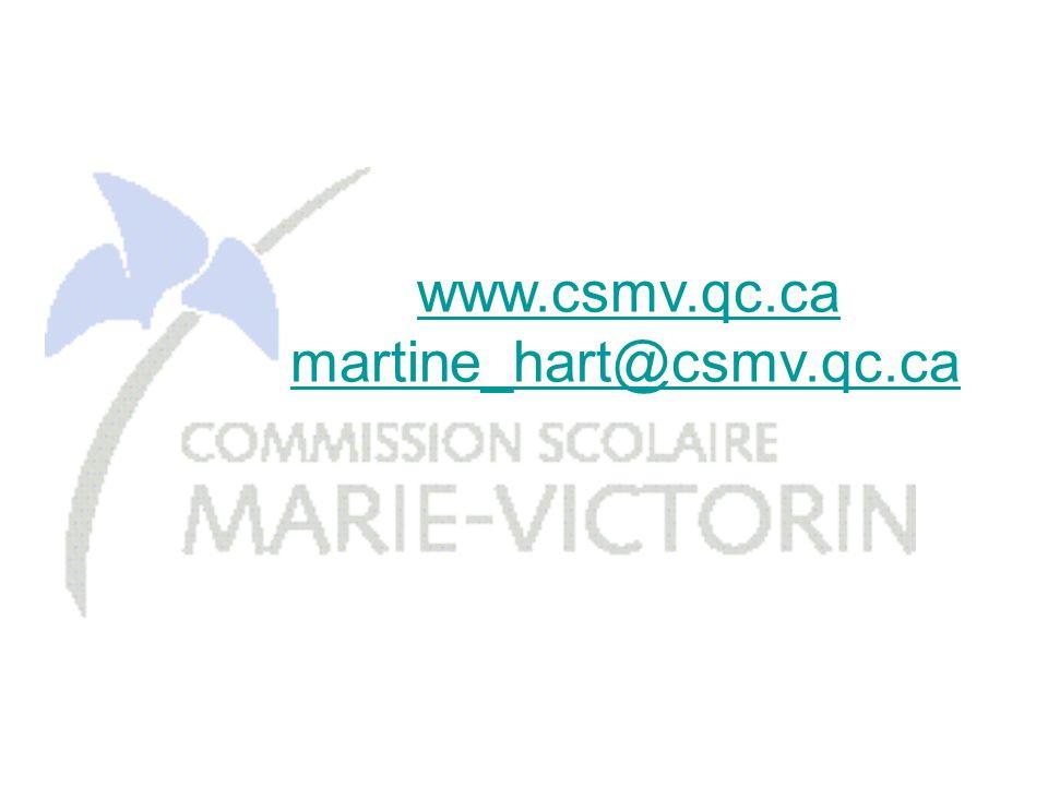 www.csmv.qc.ca martine_hart@csmv.qc.ca