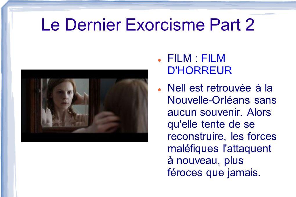 Le Dernier Exorcisme Part 2