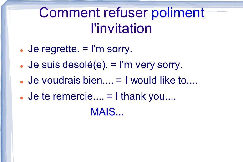 Comment refuser poliment l invitation