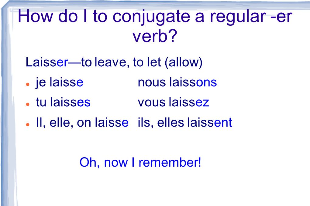 How do I to conjugate a regular -er verb