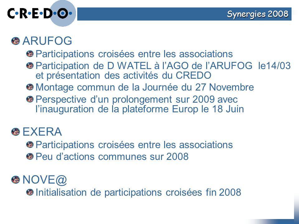 ARUFOG EXERA NOVE@ Participations croisées entre les associations
