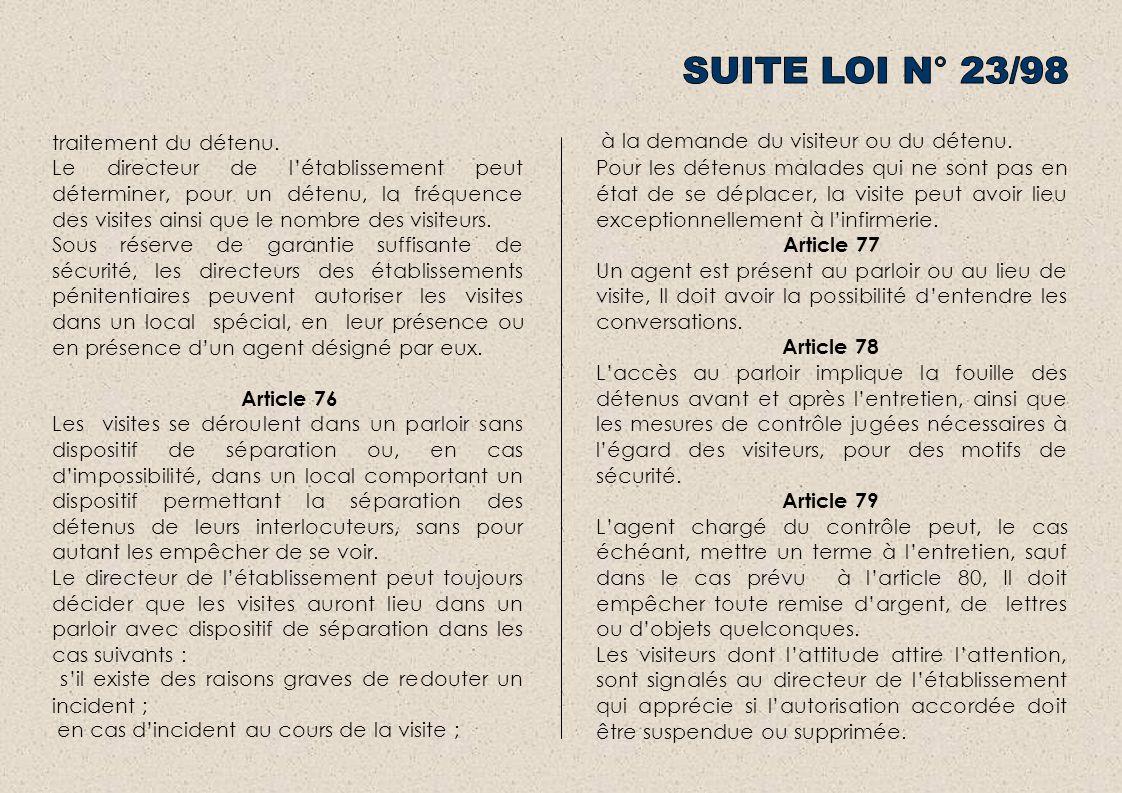 SUITE LOI N° 23/98 traitement du détenu.