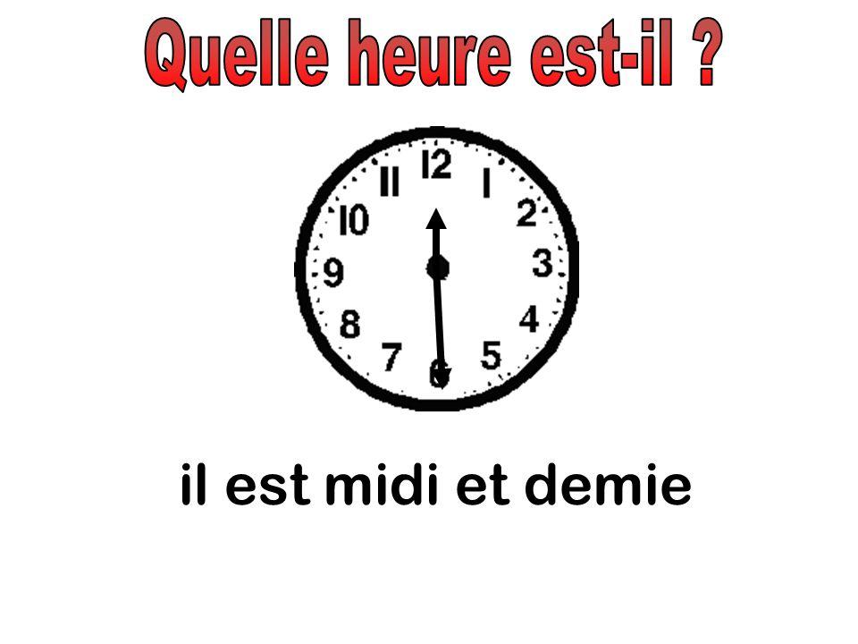 Quelle heure est-il il est midi et demie