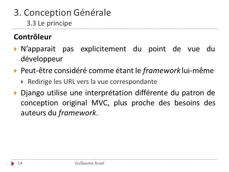 3. Conception Générale 3.3 Le principe