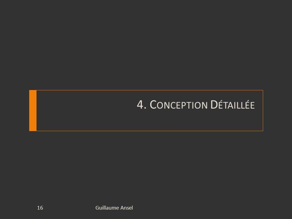 4. Conception Détaillée Guillaume Ansel
