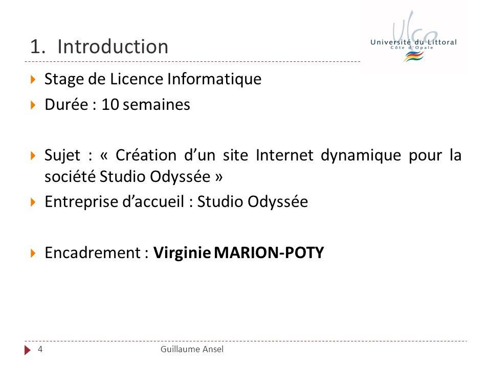 1. Introduction Stage de Licence Informatique Durée : 10 semaines