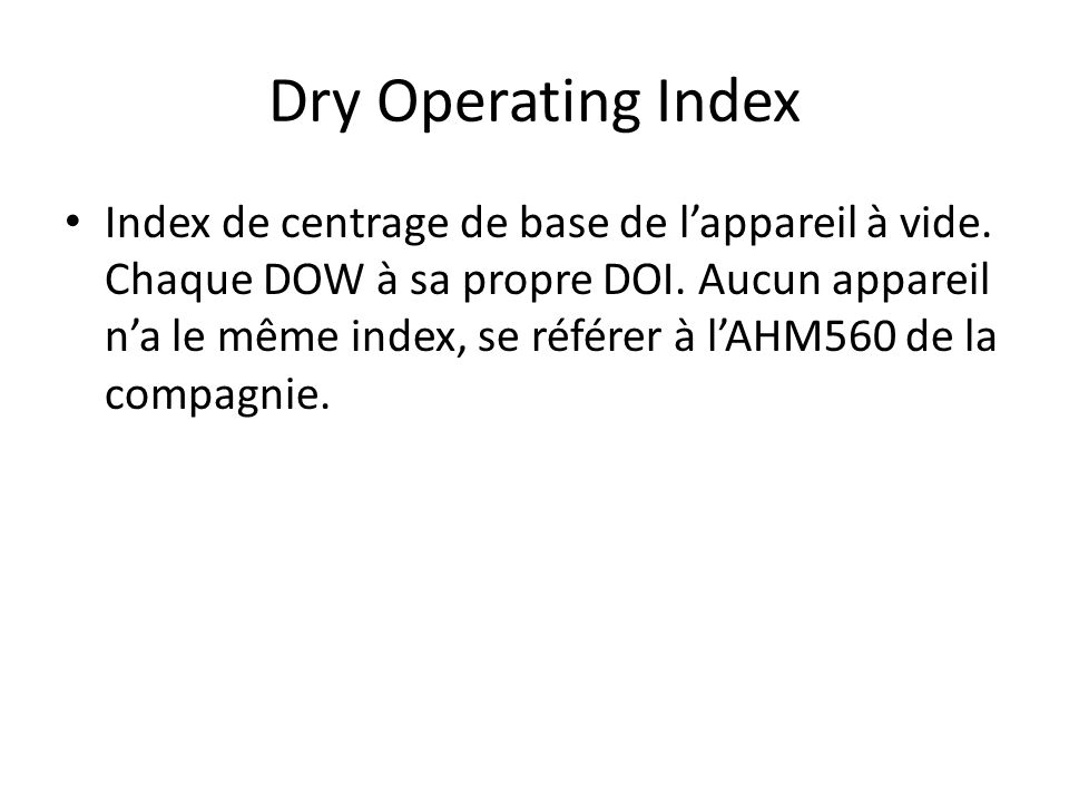 Dry Operating Index