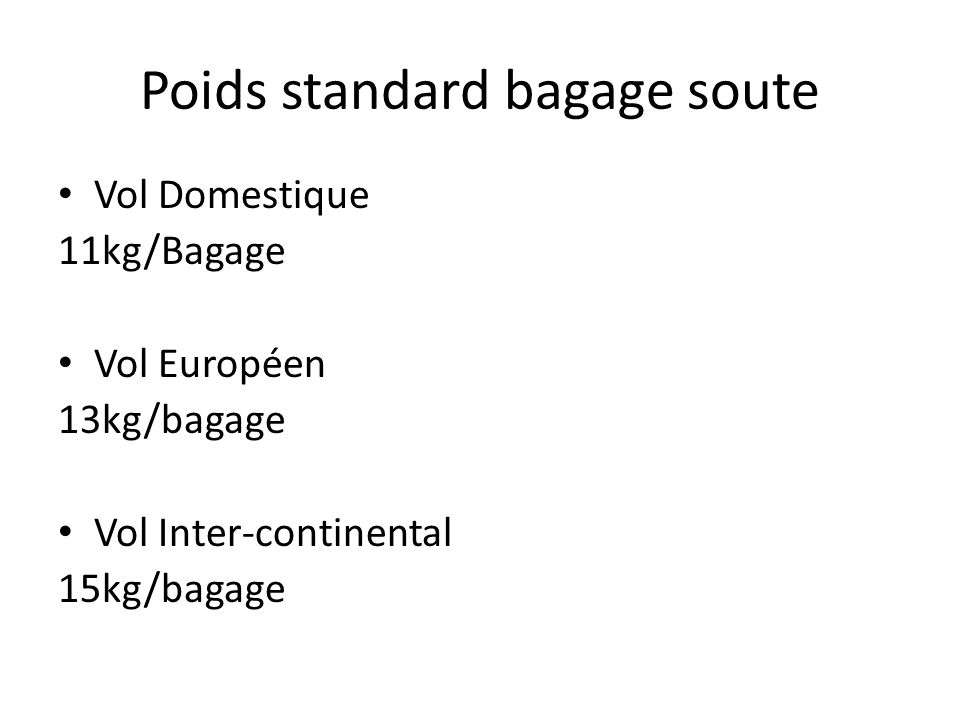 Poids standard bagage soute