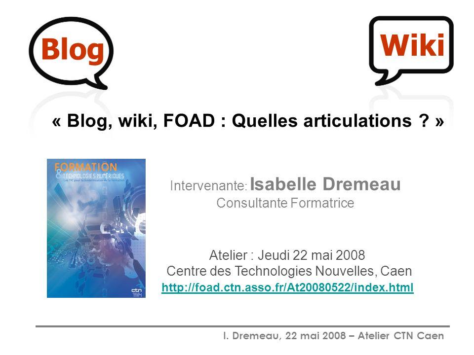 Intervenante: Isabelle Dremeau Consultante Formatrice
