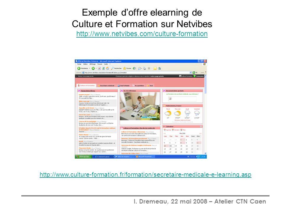 Exemple d'offre elearning de Culture et Formation sur Netvibes http://www.netvibes.com/culture-formation