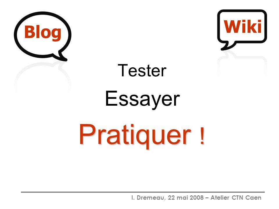 Wiki Blog Tester Essayer Pratiquer !