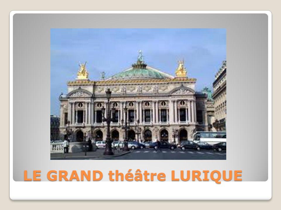 LE GRAND théâtre LURIQUE