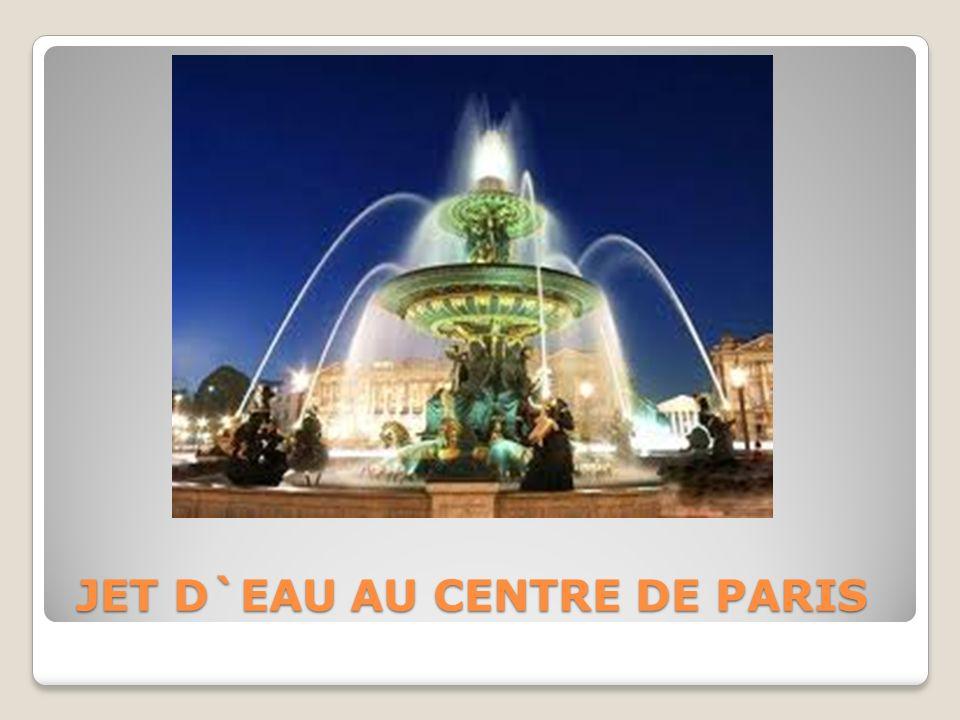 JET D`EAU AU CENTRE DE PARIS