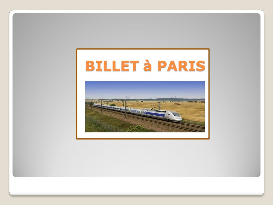 BILLET à PARIS BILLET à PARIS