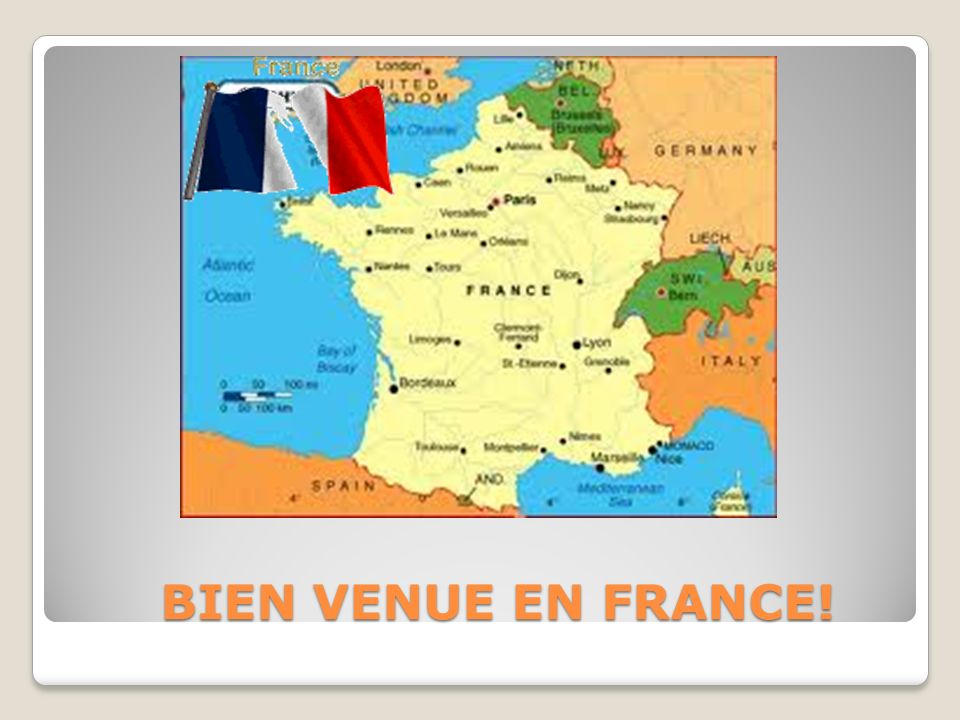 BIEN VENUE EN FRANCE!