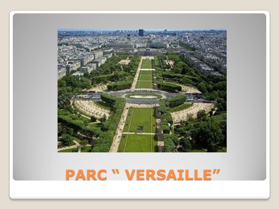 PARC VERSAILLE