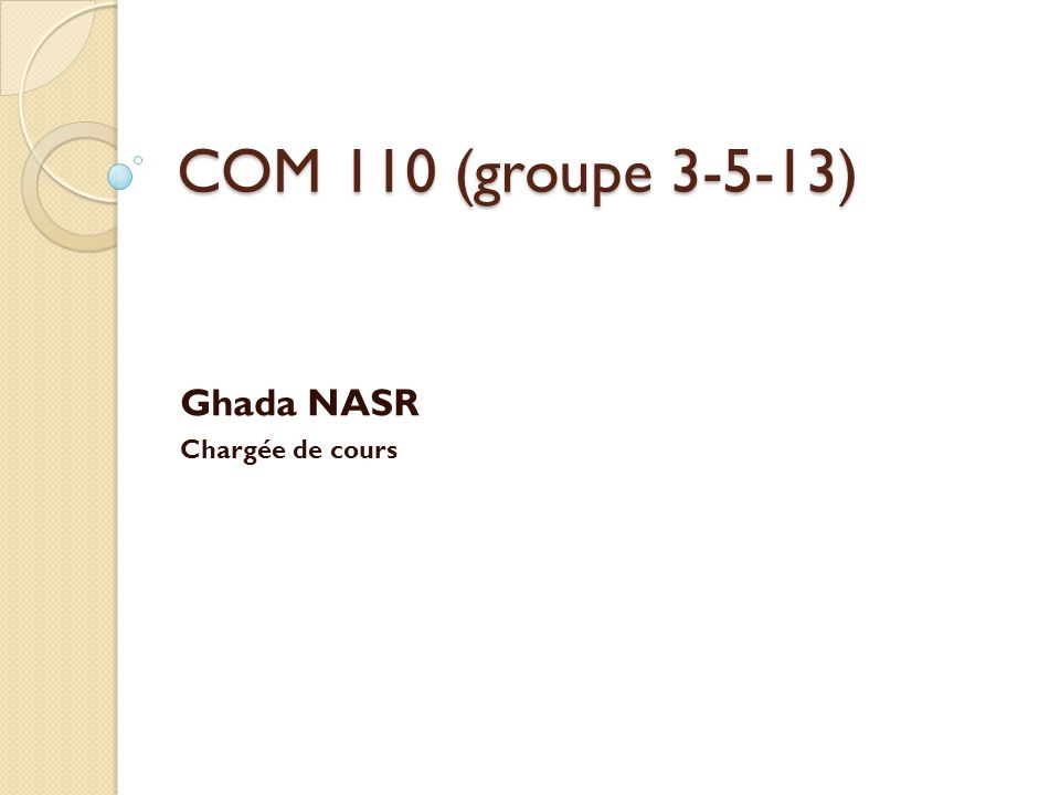 Ghada NASR Chargée de cours