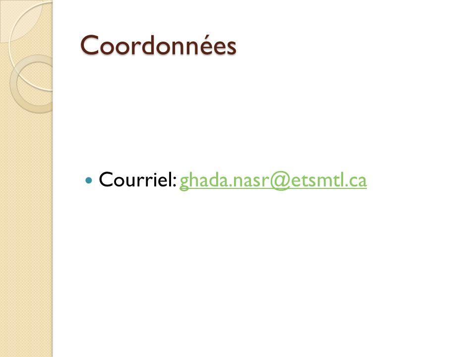 Coordonnées Courriel: ghada.nasr@etsmtl.ca