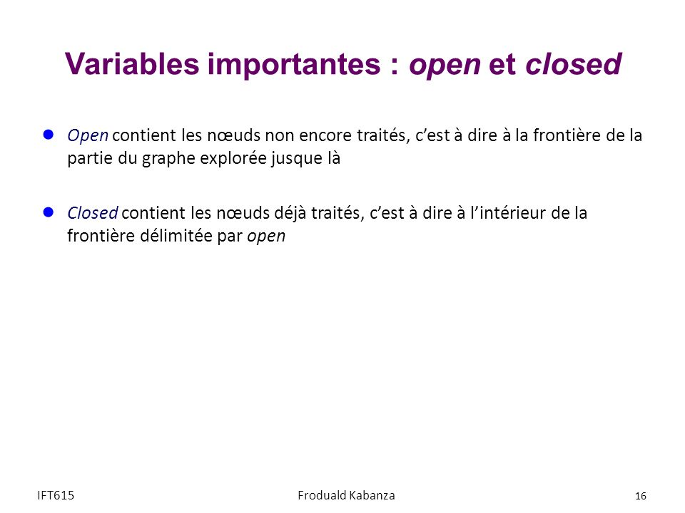Variables importantes : open et closed