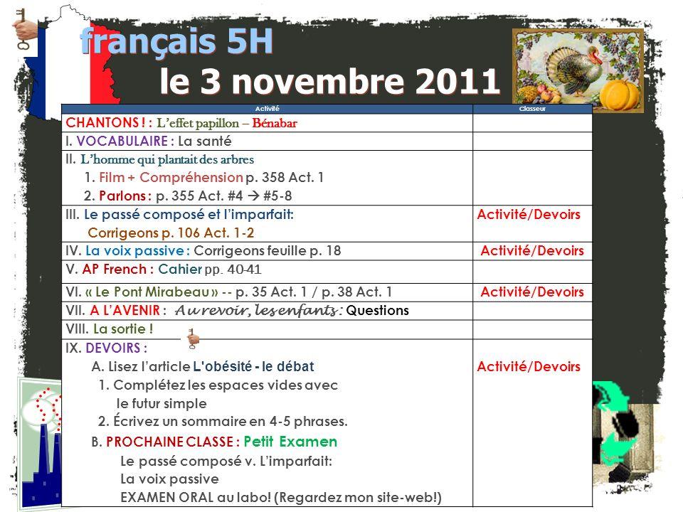 français 5H le 3 novembre 2011 Activité. Classeur. CHANTONS ! : L'effet papillon -- Bénabar.