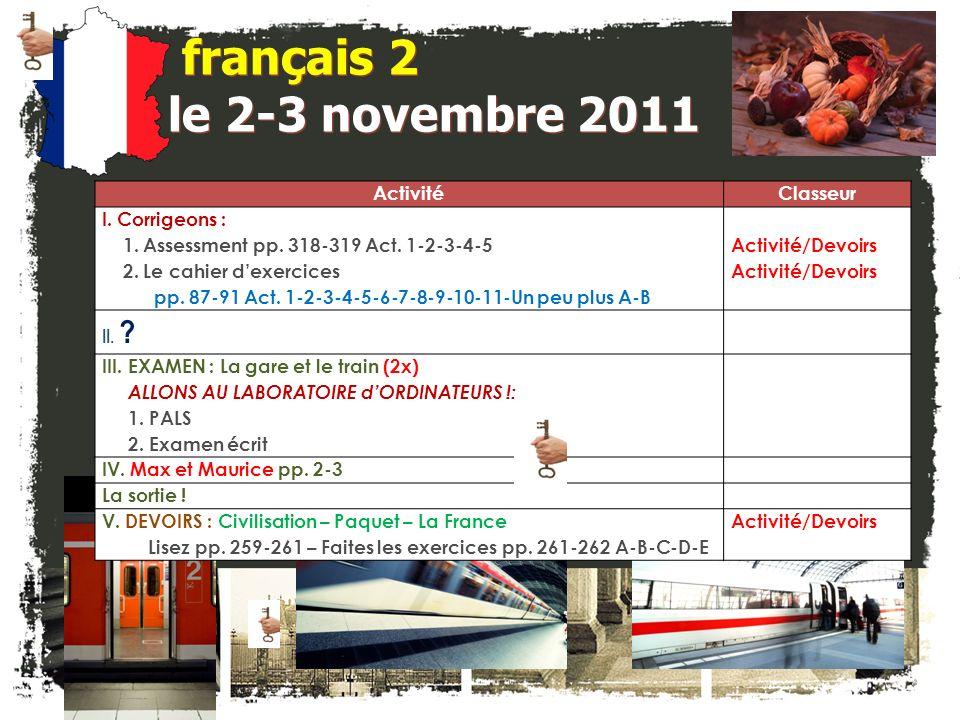 français 2 le 2-3 novembre 2011 Activité Classeur I. Corrigeons :