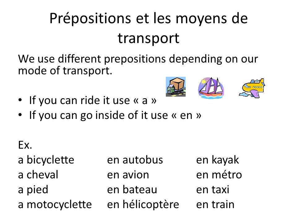 Prépositions et les moyens de transport