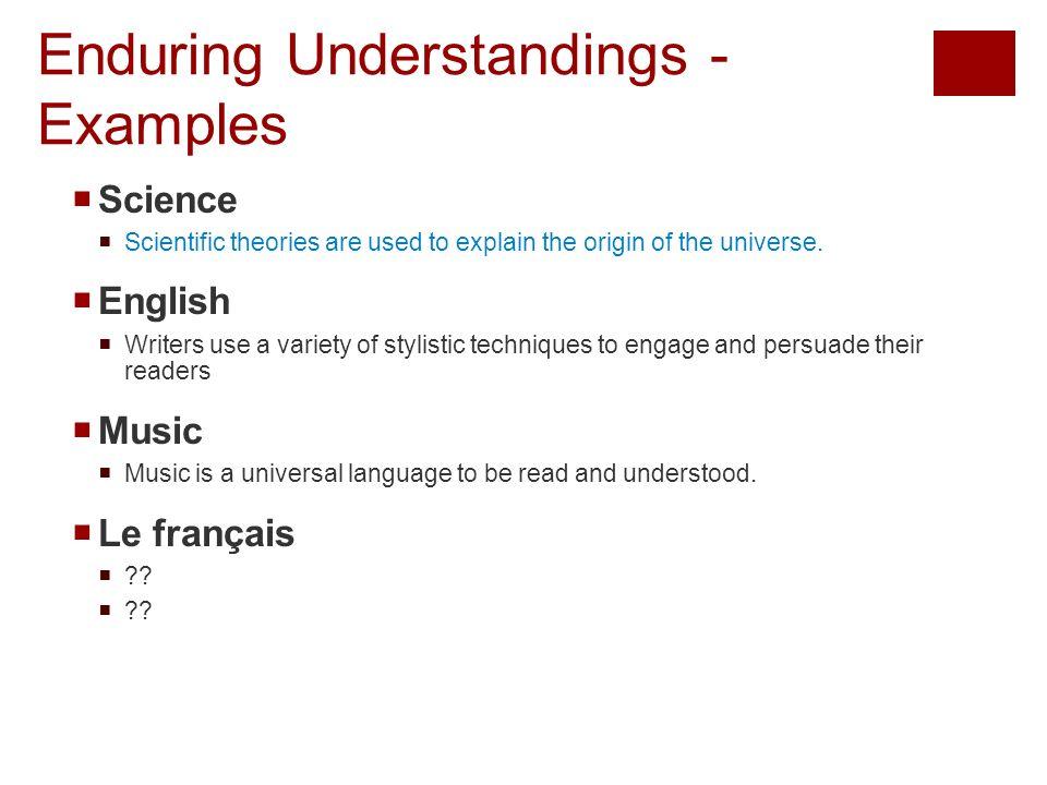 Enduring Understandings - Examples