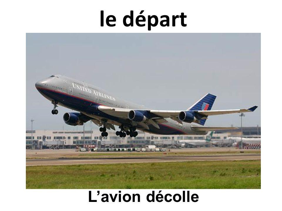 le départ L'avion décolle