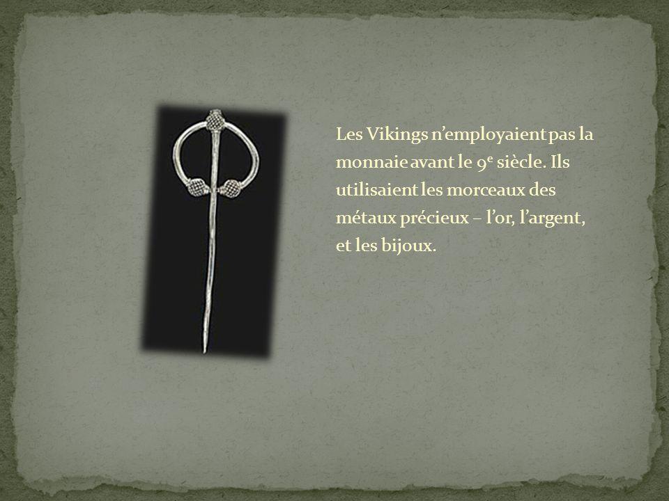 Les Vikings n'employaient pas la monnaie avant le 9e siècle