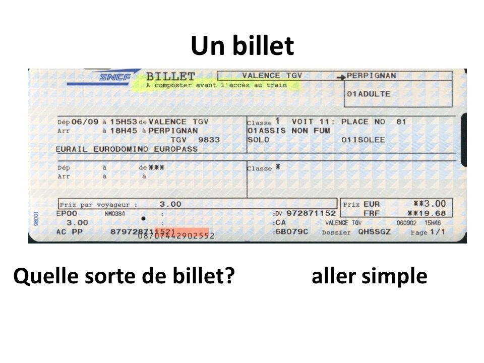 Un billet Quelle sorte de billet aller simple