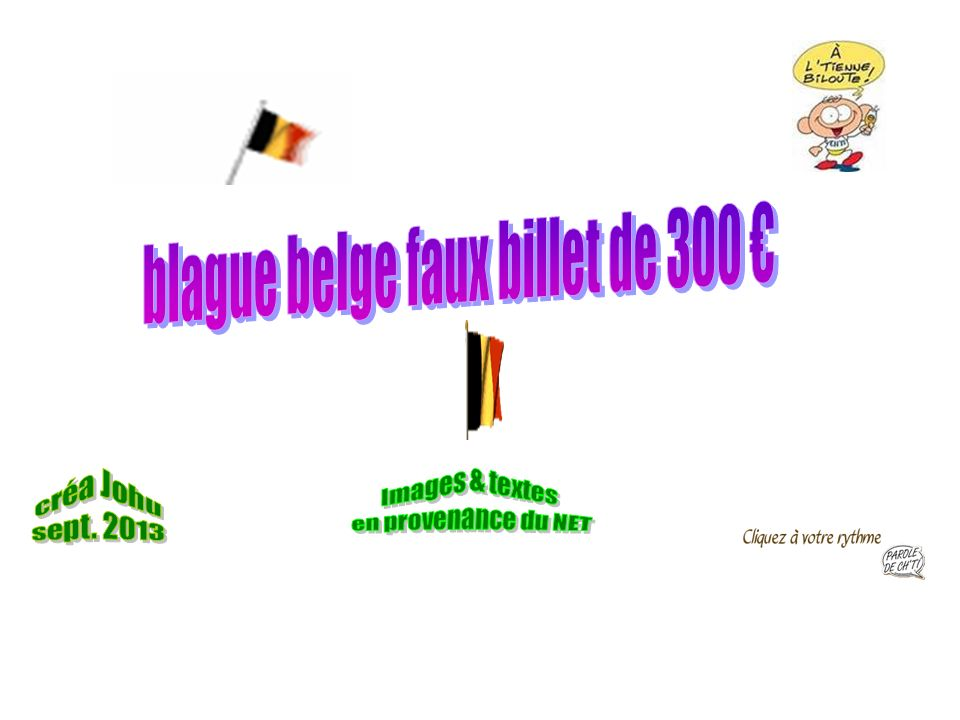 blague belge faux billet de 300 €