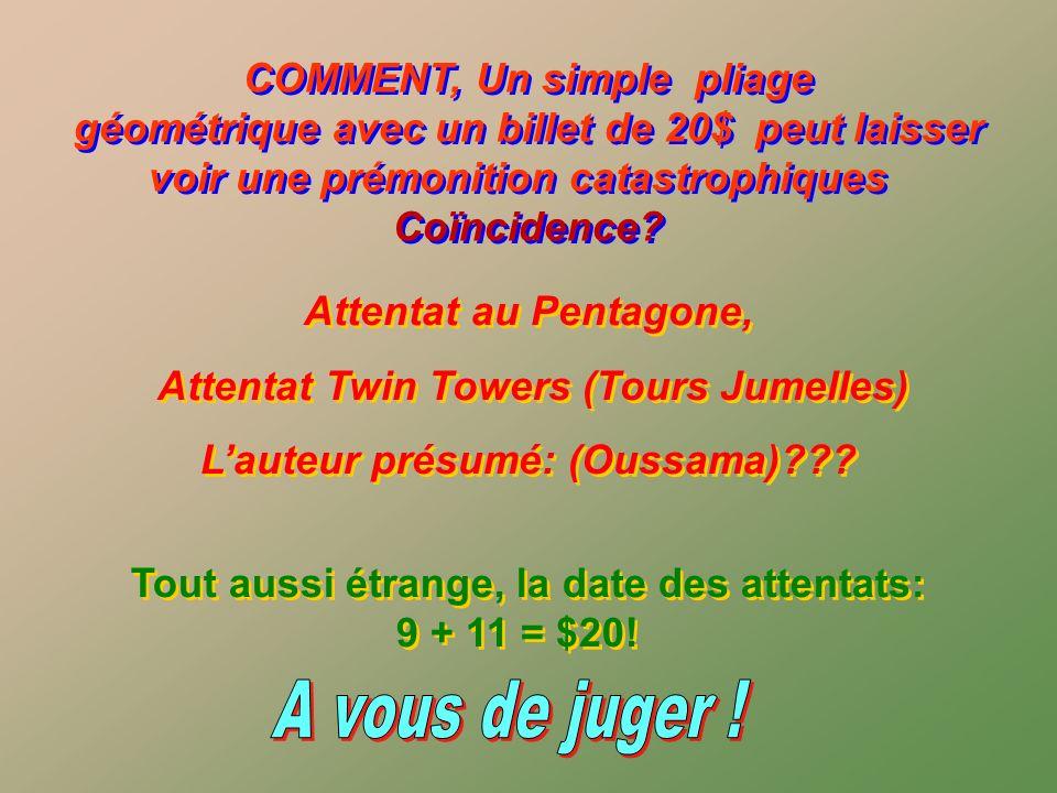 Attentat Twin Towers (Tours Jumelles) L'auteur présumé: (Oussama)