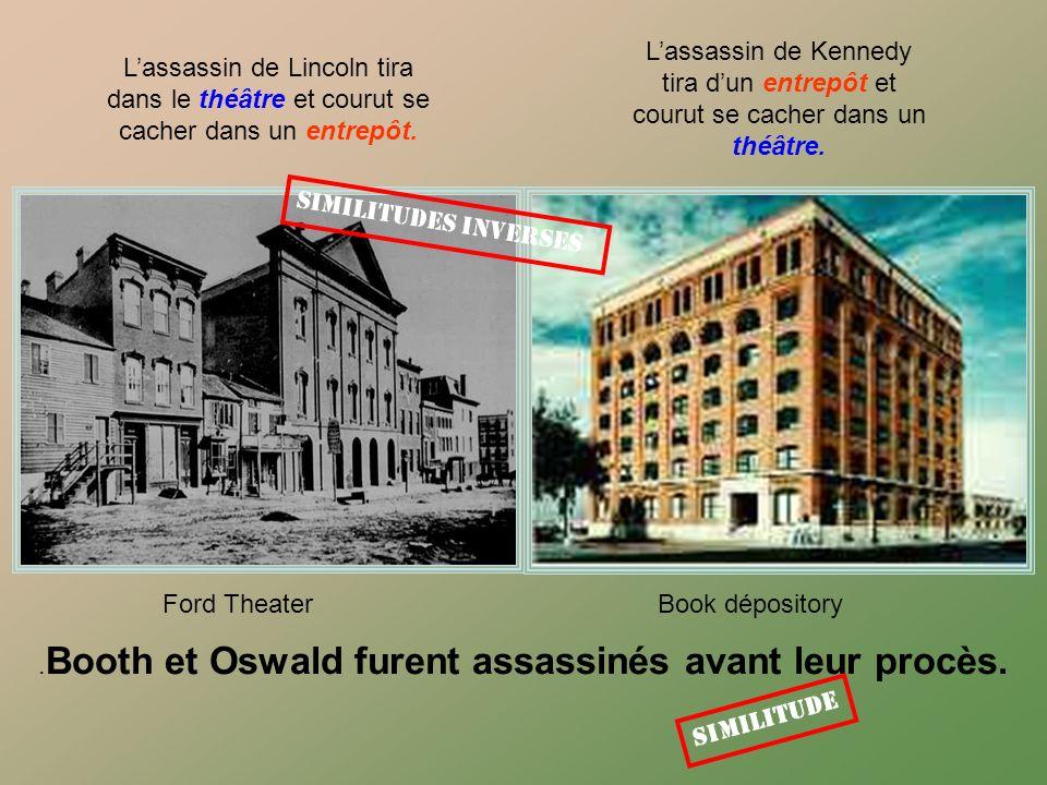 .Booth et Oswald furent assassinés avant leur procès.
