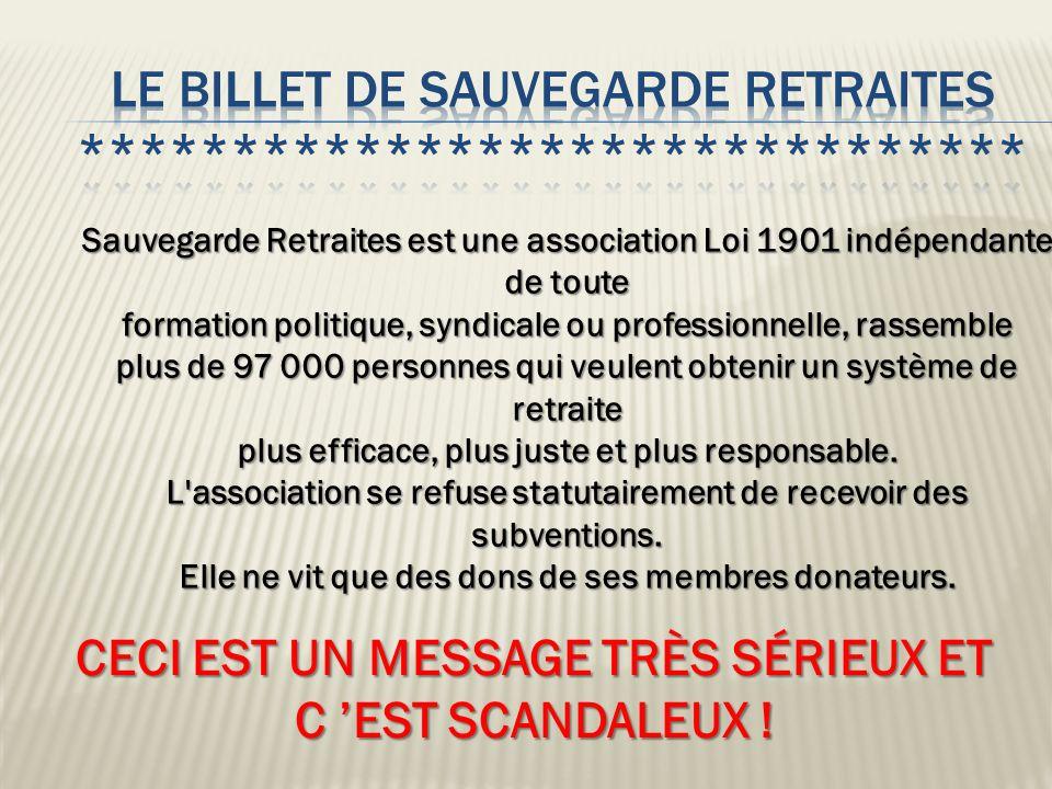 LE BILLET DE SAUVEGARDE RETRAITES *******************************