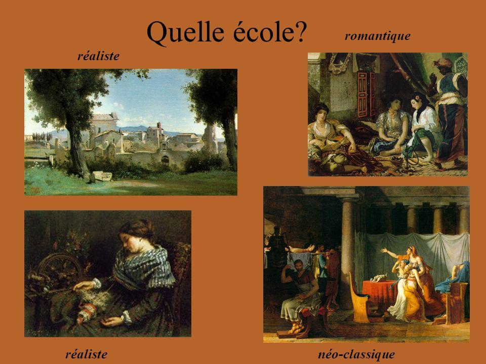 Quelle école romantique réaliste réaliste néo-classique