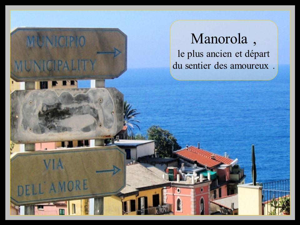 Manorola , le plus ancien et départ du sentier des amoureux .