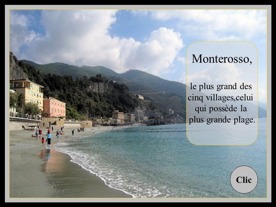 Monterosso, le plus grand des cinq villages,celui qui possède la