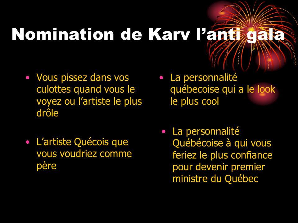 Nomination de Karv l'anti gala