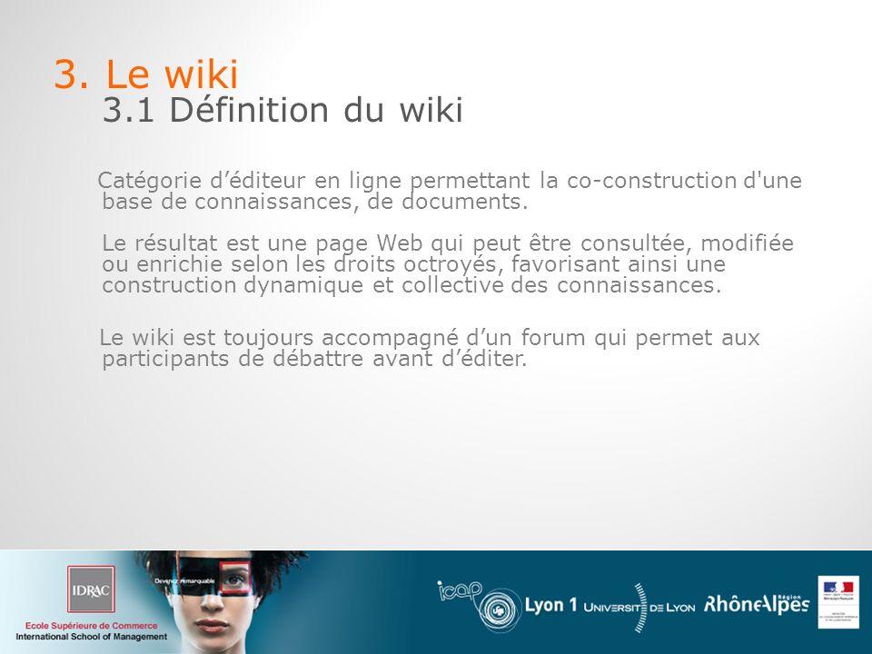 3. Le wiki 3.1 Définition du wiki