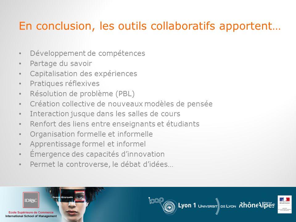En conclusion, les outils collaboratifs apportent…