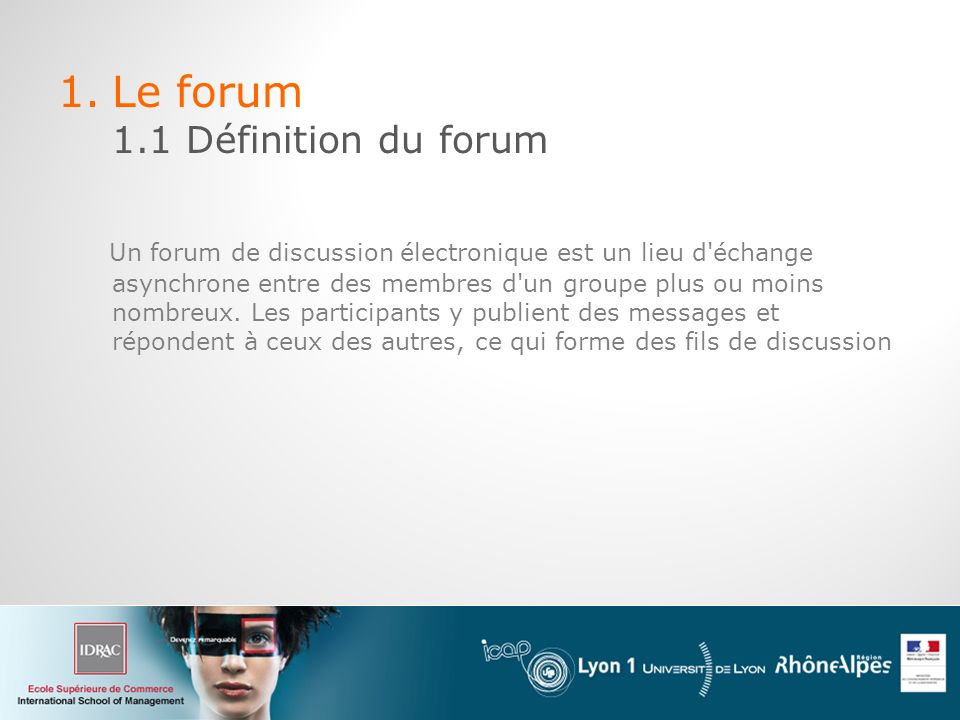 Le forum 1.1 Définition du forum