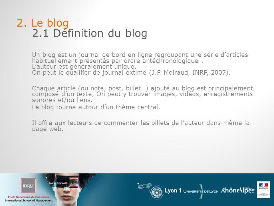 2. Le blog 2.1 Définition du blog