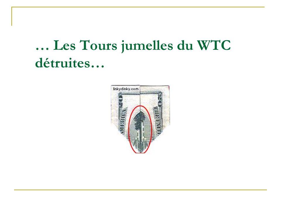 … Les Tours jumelles du WTC détruites…