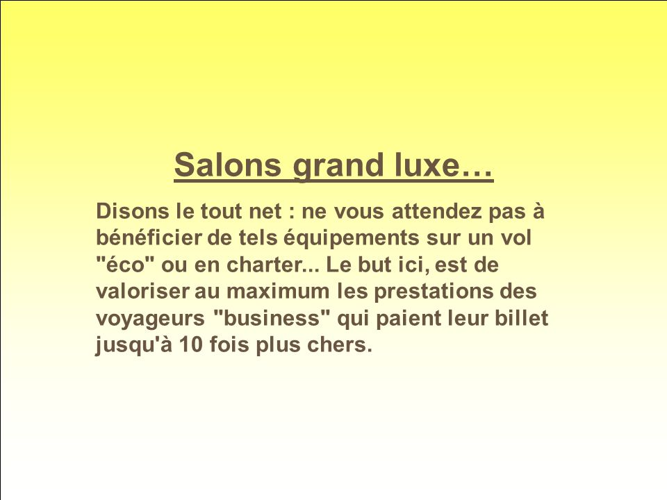 Salons grand luxe…
