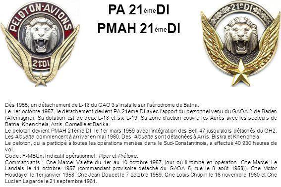 PA 21èmeDI PMAH 21èmeDI. Dès 1955, un détachement de L-18 du GAO 3 s installe sur l aérodrome de Batna.