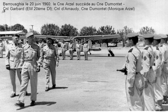 Berrouaghia le 20 juin 1960, le Cne Arzel succède au Cne Dumontet -