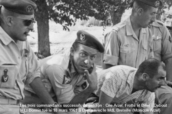 Les trois commandants successifs du peloton : Cne Arzel, Frotté et Billet - Debout : le Lt Bonnin tué le 18 mars 1961 à Djelfa avec le MdL Breteille (Monique Arzel)