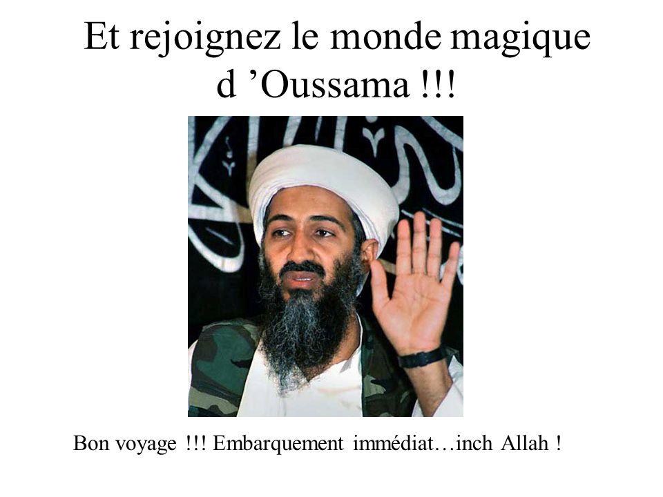 Et rejoignez le monde magique d 'Oussama !!!