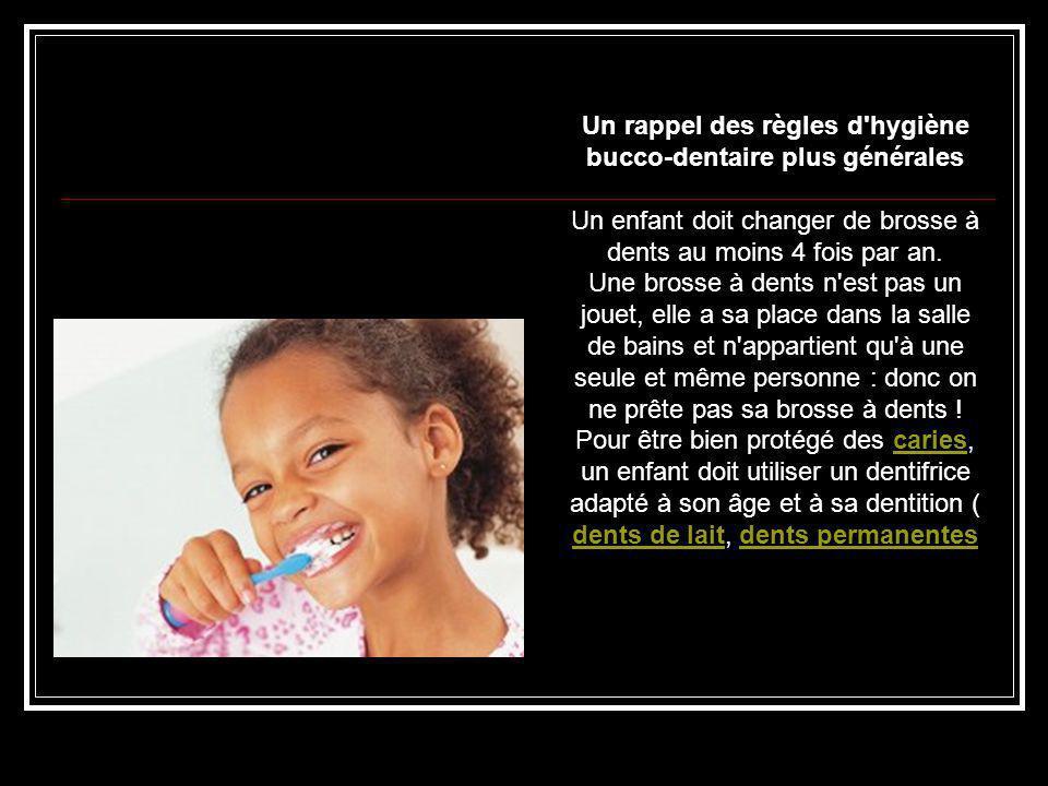 Un rappel des règles d hygiène bucco-dentaire plus générales