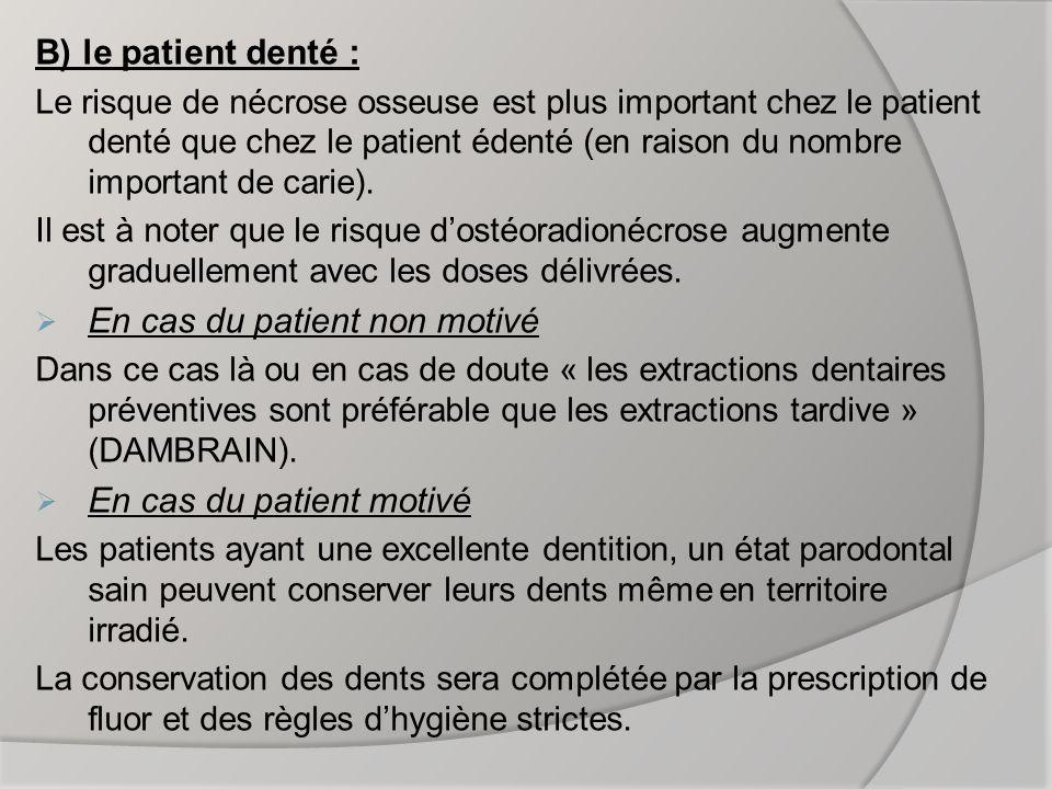 En cas du patient non motivé